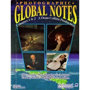 9781883403232: Photographic Global Notes: v. 1 & 2 (A Dean Collins Production)