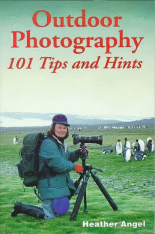 9781883403416: Outdoor Photography: 101 Tips And Hints