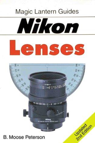9781883403638: Nikon Lenses (Magic Lantern Guides)