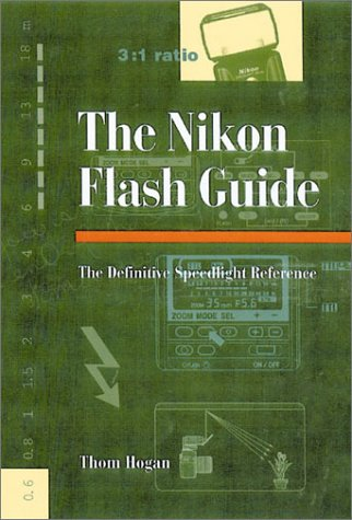 9781883403843: Nikon Flash Guide: The Definitive Speedlight Reference