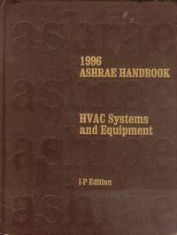 9781883413347: 1996 Ashrae Handbook Heating, Ventilating, and Air-Conditioning Systems and Equipment: Inch-Pound Edition