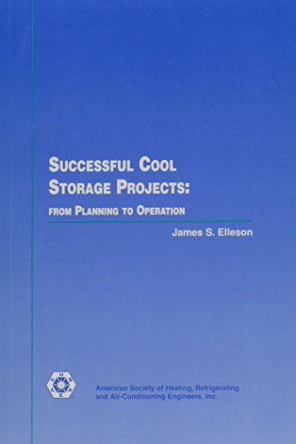 9781883413439: Successful Cool Storage Projects: From Planning to Operation