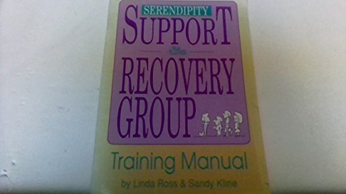 Training Manual Support & Recovery Groups: Linda Ross; Sandy