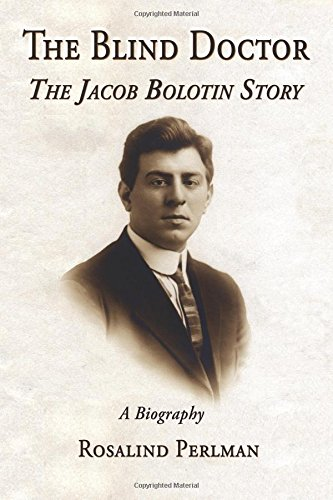 9781883423131: The Blind Doctor: The Jacob Bolotin Story