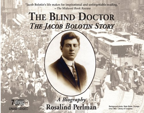 9781883423155: The Blind Doctor: The Jacob Bolotin Story