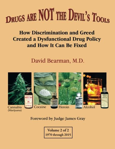 9781883423308: Drugs Are NOT the Devil's Tools - Vol.2: How Discriminationand Greed Created a Dysfunctional Drug Police and How It Can Be Fixed