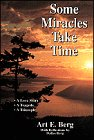 9781883437008: Some Miracles Take Time