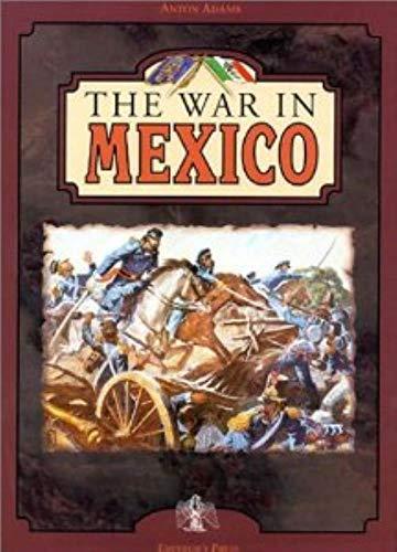War in Mexico: Adams, Anton