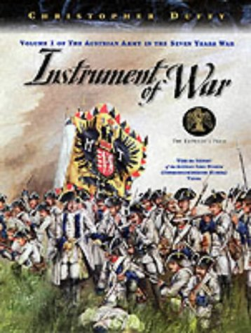 9781883476199: Instrument of War (The Austrian Army in the Seven Years War)