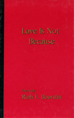 9781883477240: Love Is Not Because