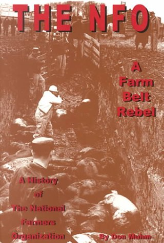 9781883477301: The NFO : A Farm Belt Rebel