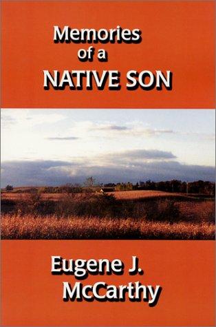 Memories of a Native Son: McCarthy, Eugene J.