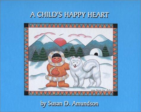 9781883477615: A Child's Happy Heart