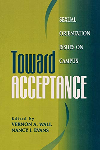 9781883485184: Toward Acceptance: Sexual Orientation Issues on Campus