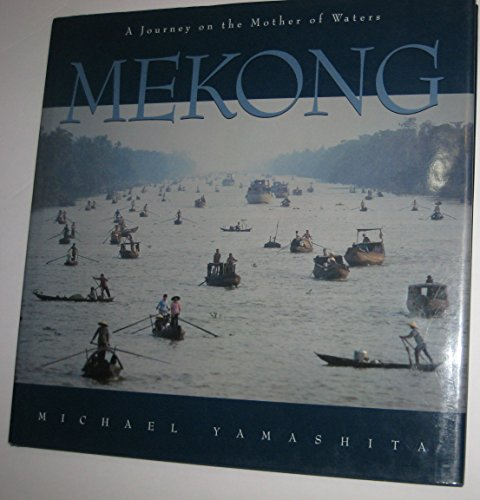 9781883489090: Mekong (River): A Journey on the Mother of Waters