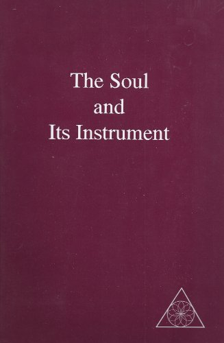The Soul and Its Instruments (The Path of Initiation, Volume III): Lucille Cedercrans