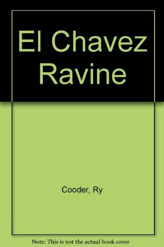 Ry Cooder/Vincent Valdez: El Chavez Ravine: Rubin, David S.;San Antonio Museum of Art;Hernandez, ...