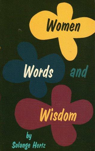 Women, Words and Wisdom: Solange Strong Hertz