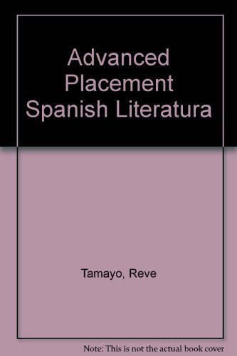 Advanced Placement Spanish Literatura (Spanish Edition): Tamayo, Reve