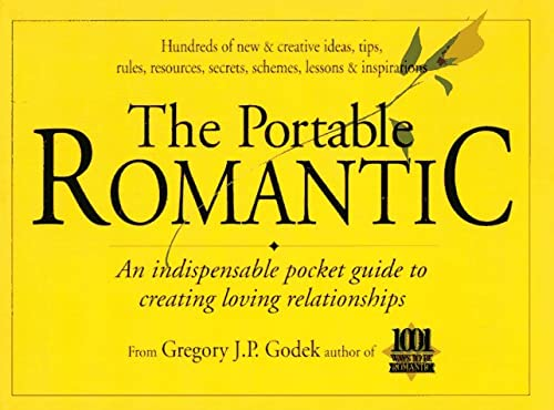 9781883518004: The Portable Romantic: An Indispensable Pocket Guide to Creating Loving Relationships