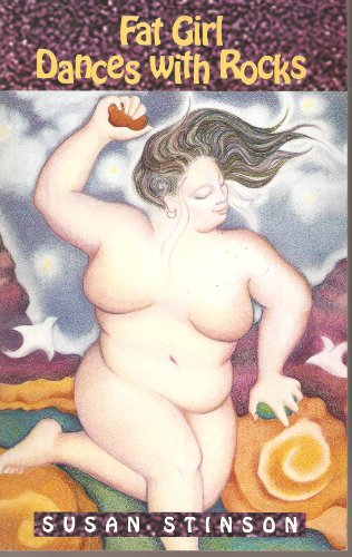 9781883523022: Fat Girl Dances With Rocks (Coming of Age)