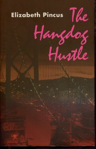 9781883523053: The Hangdog Hustle: A Nell Fury Mystery