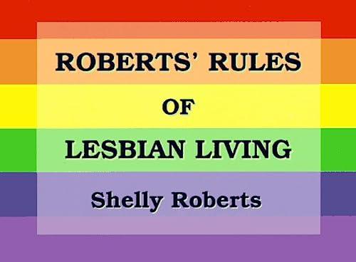 9781883523091: Roberts' Rules of Lesbian Living