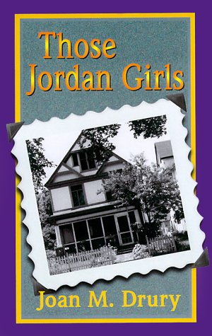 Those Jordan Girls: Drury, Joan M.