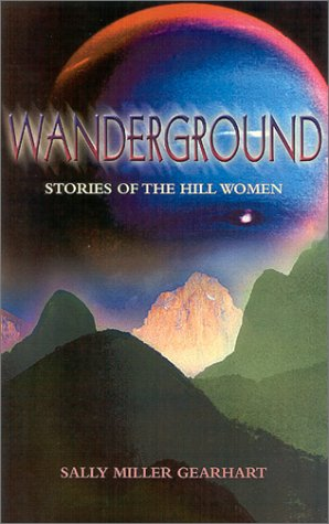 9781883523473: Wanderground: Stories of the Hill Women