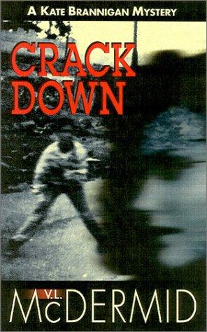 9781883523503: Crack down (Kate Brannigan Series)