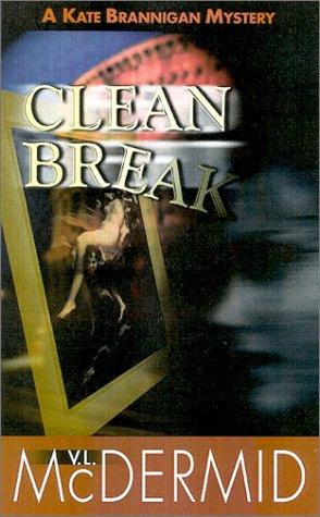 9781883523510: Clean Break (Kate Brannigan Series)