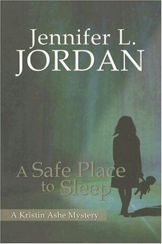 9781883523701: A Safe Place to Sleep: A Kristin Ashe Mystery