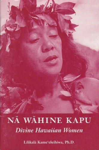 9781883528119: Na Wahine Kapu: Divine Hawaiian Women
