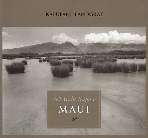 Na Wahi Kapu O Maui: Landgraf, Kapulani