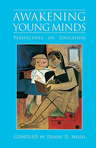 9781883536053: Awakening Young Minds: Perspectives on Education