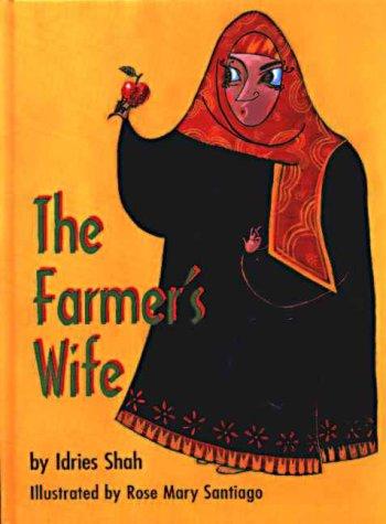 The Farmer's Wife: Idries Shah