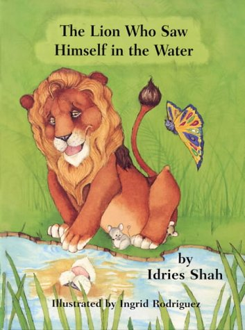 9781883536121: The Lion Who Saw Himself in the Water