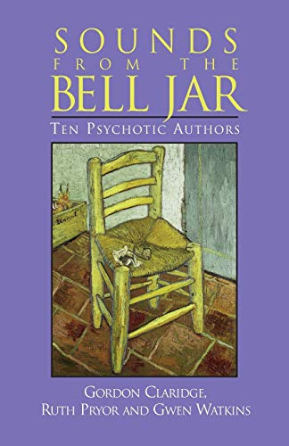 9781883536152: Sounds from the Bell Jar: Ten Psychotic Authors