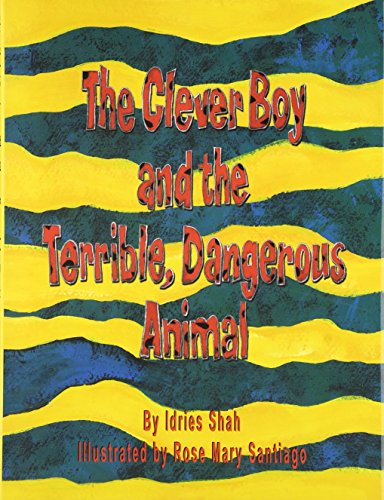 9781883536183: The Clever Boy and the Terrible, Dangerous Animal