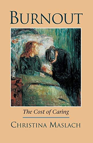 9781883536350: Burnout: The Cost of Caring