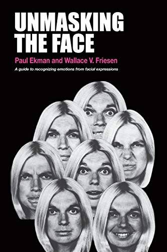 9781883536367: Unmasking the Face: A Guide to Recognizing Emotions from Facial Expressions