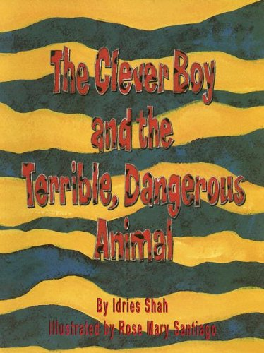 9781883536510: The Clever Boy and the Terrible Dangerous Animal