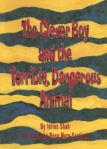 9781883536633: The Clever Boy and the Terrible, Dangerous Animal [With CD]