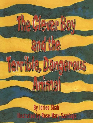9781883536640: The Clever Boy and the Terrible, Dangerous Animal [With CD]