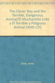 9781883536657: The Clever Boy and the Terrible, Dangerous Animal/El Muchachito Listo y El Terrible y Peligroso Animal [With CD] (Spanish Edition)