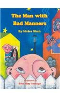 9781883536756: The Man With Bad Manners