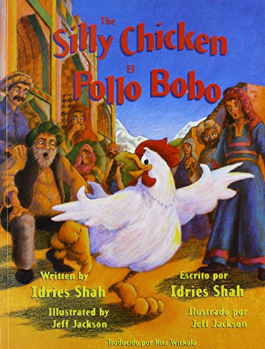 9781883536824: The Silly Chicken/El Pollo Bobo (English and Spanish Edition)