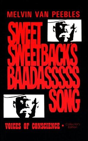 The Making of Sweet Sweetback's Baadasssss Song,: Melvin Van Peebles