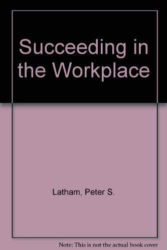 9781883560034: Succeeding in the Workplace