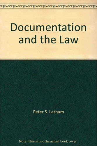 Documentation and the Law : For Professionals Concerned with ADD/LD and Those They Serve: Latham, ...